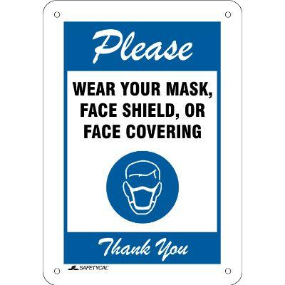 Please Wear Your Mask, Face Shield, or Face Covering COVID-19 Sign