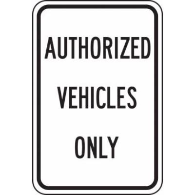 Authorized Vehicles Only - Traffic Sign