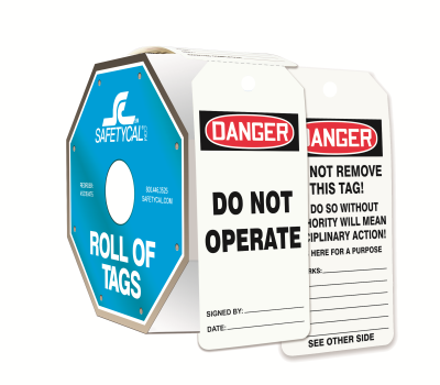 Danger - Do Not Operate OSHA Roll of Tags